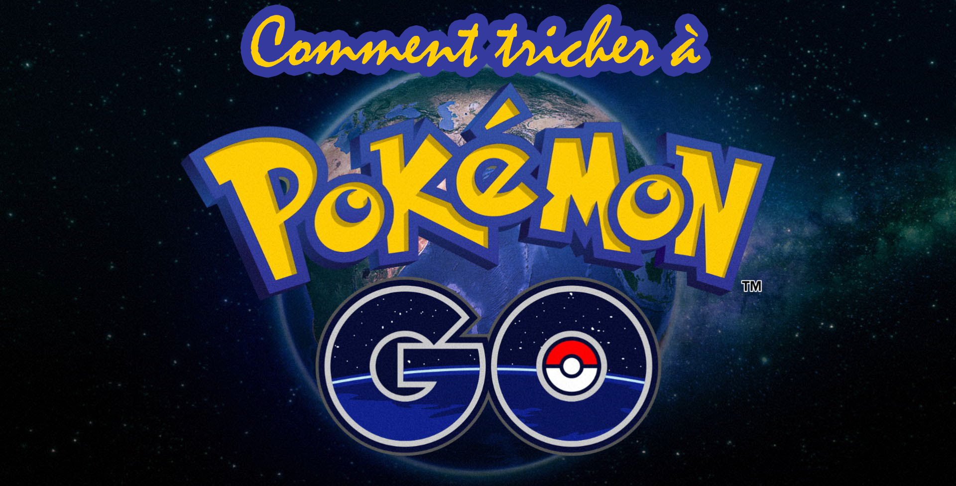 comment_tricher_a_pokemon_go